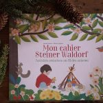 "Petite histoire de ""Mon cahier Steiner Waldorf"""