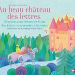 """A gagner 1 exemplaire de """"Au beau château des lettres"""" cahiers Steiner Waldorf"""