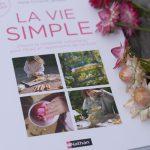 La Vie Simple – Choisir la simplicité volontaire pour l'éveil et l'autonomie de l'enfant